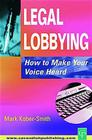 Legal Lobbying: How to Make Your Voice Heard Cover Image