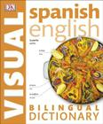 Spanish English Bilingual Visual Dictionary Cover Image