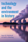 Technology and the Environment in History (Technology in Motion) Cover Image
