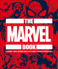 The Marvel Book: Expand Your Knowledge Of A Vast Comics Universe Cover Image