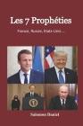 Les Sept Prophéties: France, Russie, Etats-Unis ... Cover Image