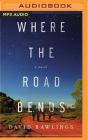 Where the Road Bends Cover Image