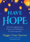 Have Hope: 365 Encouraging Poems, Prayers, and Meditations for Daily Inspiration (Daily Affirmations) Cover Image
