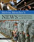 Melvin Mencher's News Reporting and Writing Cover Image
