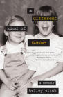 A Different Kind of Same: A Memoir Cover Image