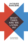 What Times Are We Living In?: A Conversation with Eric Hazan Cover Image