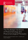 The Routledge Handbook of Phenomenology and Phenomenological Philosophy (Routledge Handbooks in Philosophy) Cover Image