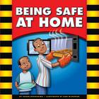 Being Safe at Home (Be Safe) Cover Image