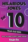 Hilarious Jokes For 10 Year Old Kids Cover Image