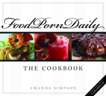 Food Porn Daily: The Cookbook Cover Image