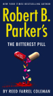 Robert B. Parker's The Bitterest Pill (A Jesse Stone Novel #18) Cover Image