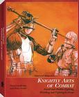 Sigmund Ringeck's Knightly Arts of Combat: Sword-And-Buckler Fighting, Wrestling, and Fighting in Armor Cover Image