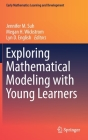Exploring Mathematical Modeling with Young Learners (Early Mathematics Learning and Development) Cover Image