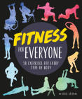 Fitness for Everyone: 50 Exercises for Every Type of Body Cover Image