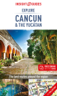 Insight Guides Explore Cancun & the Yucatan (Travel Guide with Free Ebook) (Insight Explore Guides) Cover Image
