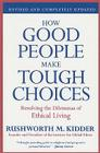 How Good People Make Tough Choices: Resolving the Dilemmas of Ethical Living Cover Image