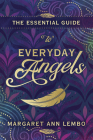 The Essential Guide to Everyday Angels Cover Image