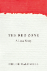 The Red Zone: A Love Story Cover Image
