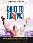 Built to Survive: A Comprehensive Guide to the Medical Use of Anabolic Therapies, Nutrition and Exercise for Hiv+ Men and Women Cover Image