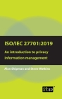 Iso/Iec 27701: 2019: An introduction to privacy information management Cover Image