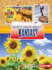 What's Great about Kansas? (Our Great States) Cover Image