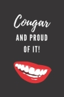 Cougar And Proud Of It!: Notebook For Modern Women Cover Image