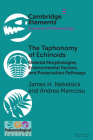 The Taphonomy of Echinoids: Skeletal Morphologies, Environmental Factors, and Preservation Pathways Cover Image