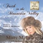 Faith in the Mountain Valley Lib/E Cover Image