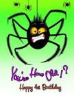 Happy 4th Birthday: You're How Old!?, Funny Halloween Spider, Primary Writing Tablet for 4 Year Old Kids Learning How to Write, 65 Sheets Cover Image