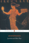 Lysistrata and Other Plays: The Acharnians, the Clouds, Lysistrata (Penguin Classics) Cover Image