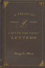 A Treasury of Latter-Day Saint Letters Cover Image