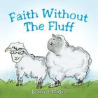 Faith Without the Fluff Cover Image