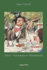 Alice's Adventures in Wonderland: Large Print Cover Image