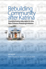 Rebuilding Community after Katrina: Transformative Education in the New Orleans Planning Initiative Cover Image