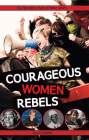 Courageous Women Rebels Cover Image