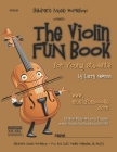 The Violin Fun Book: for Young Students Cover Image