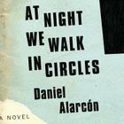 At Night We Walk in Circles Lib/E Cover Image