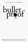 Bulletproof: Writing Scripts That Don't Get Shot Down Cover Image