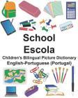 English-Portuguese (Portugal) School/Escola Children's Bilingual Picture Dictionary Cover Image