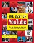 The Best of Youtube: The World's Coolest, Craziest and Funniest Internet Clips Cover Image