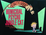 Homicidal Psycho Jungle Cat: A Calvin and Hobbes Collection Cover Image