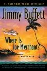 Where Is Joe Merchant?: A Novel Tale Cover Image