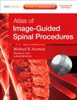 Atlas of Image-Guided Spinal Procedures: Expert Consult - Online and Print Cover Image