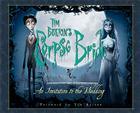 Tim Burton's Corpse Bride: An Invitation to the Wedding Cover Image