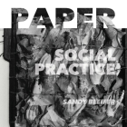 Paper: Social Practice: At the Intersection of Art and Social Engagement Cover Image