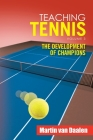 Teaching Tennis Volume 3: The Development of Champions Cover Image