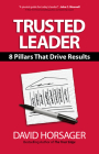 Trusted Leader: 8 Pillars That Drive Results Cover Image