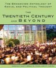 The Broadview Anthology of Social and Political Thought - Volume 2: The Twentieth Century and Beyond Cover Image