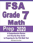FSA Grade 7 Math Prep 2020: A Comprehensive Review and Step-By-Step Guide to Preparing for the FSA Math Test Cover Image