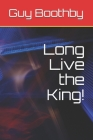 Long Live the King! Cover Image